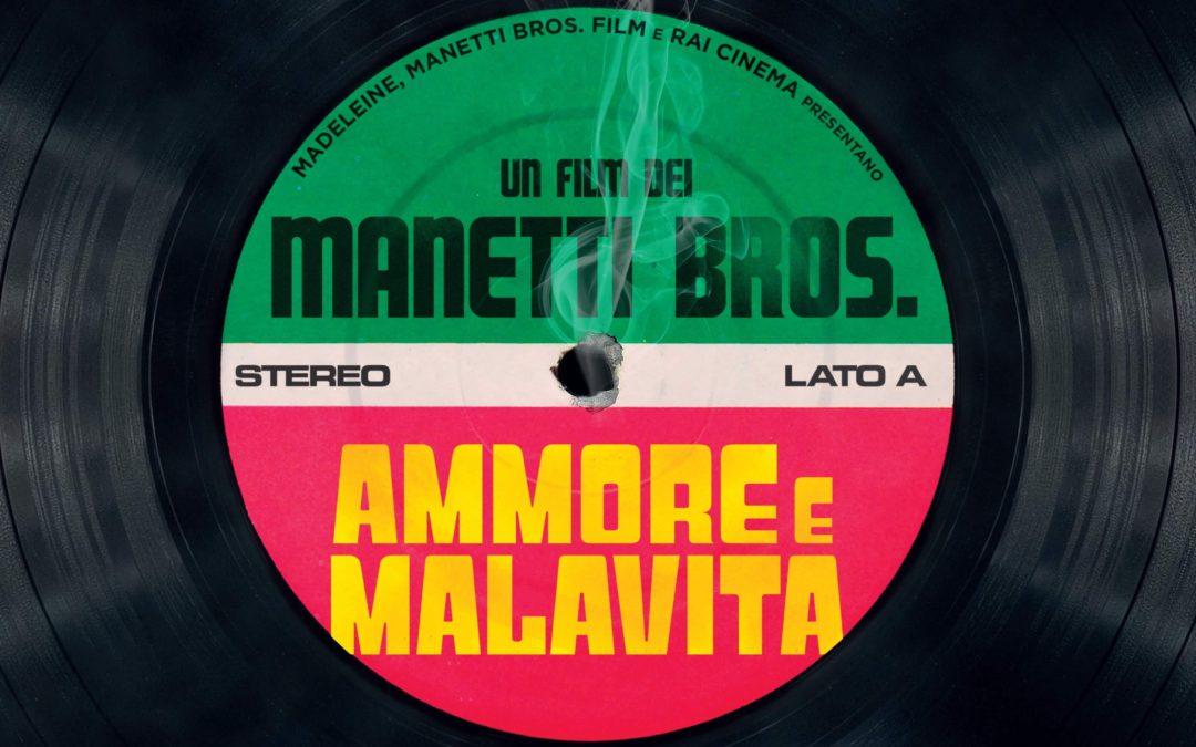 Ammore e Malavita dei Manetti Bros. : uno spartito di pallottole
