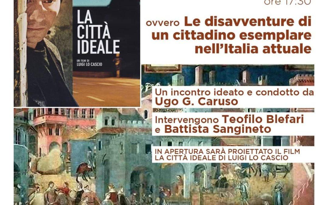 La Città Ideale di Luigi Lo Cascio: proiezione e dibattito il 24 gennaio